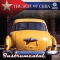 The Best of Cuba: Instrumental