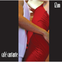 image for Cafe Cantante - 12am